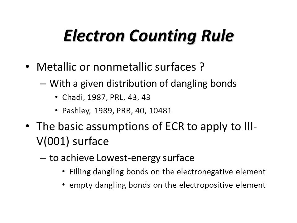 Electron Counting Rule Metallic or nonmetallic surfaces .