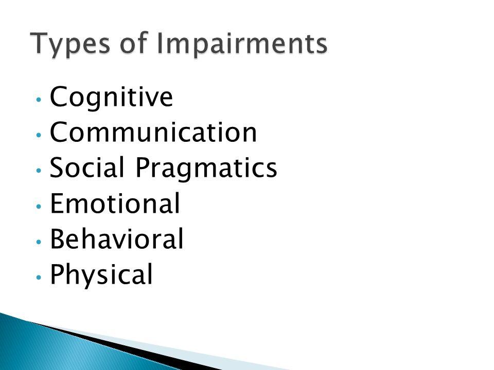 Cognitive Communication Social Pragmatics Emotional Behavioral Physical
