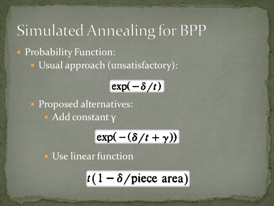Probability Function: Usual approach (unsatisfactory): Proposed alternatives: Add constant γ Use linear function