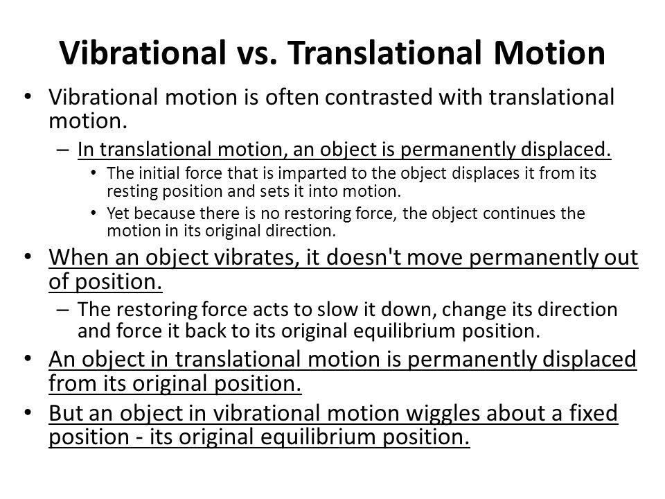 Vibrational vs.