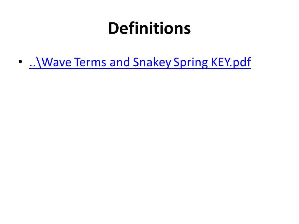 Definitions..\Wave Terms and Snakey Spring KEY.pdf