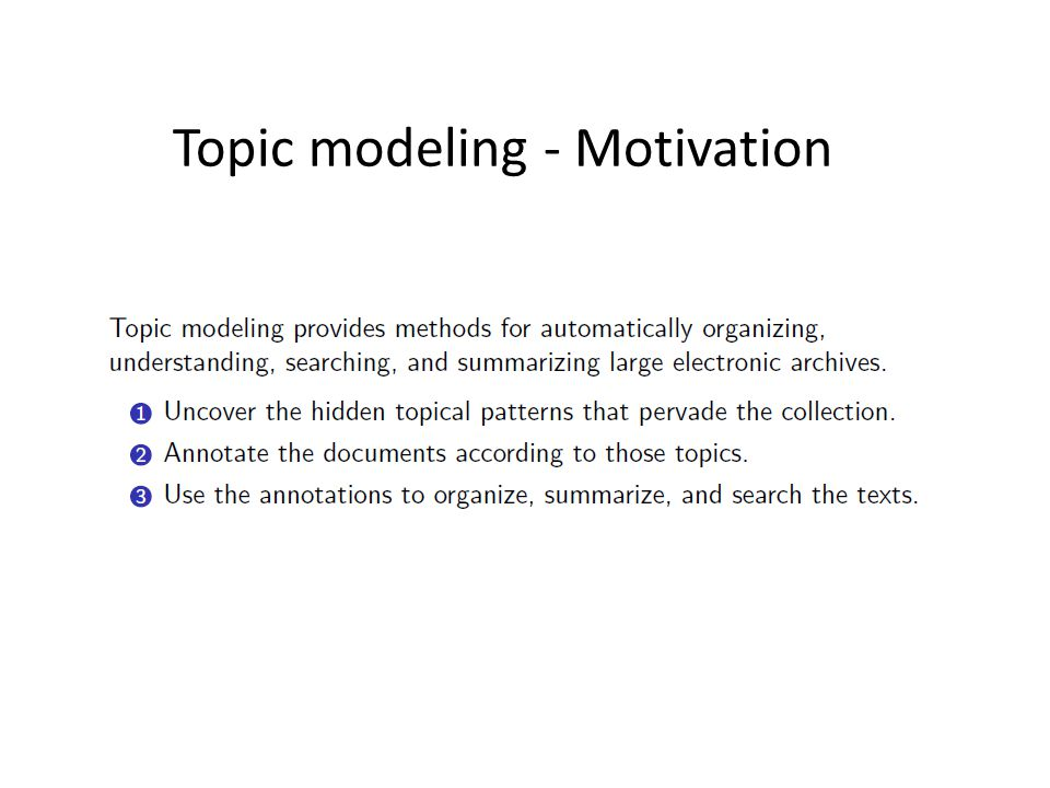 Topic modeling - Motivation