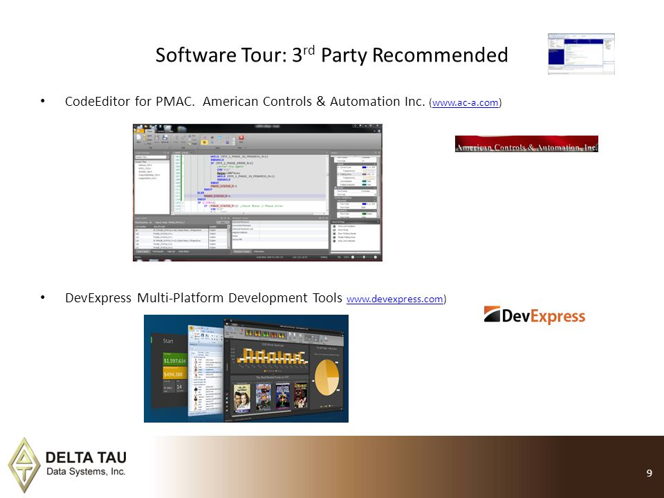 Software Tour: 3 rd Party Recommended CodeEditor for PMAC. American Controls & Automation Inc. (www.ac-a.com)www.ac-a.com DevExpress Multi-Platform De