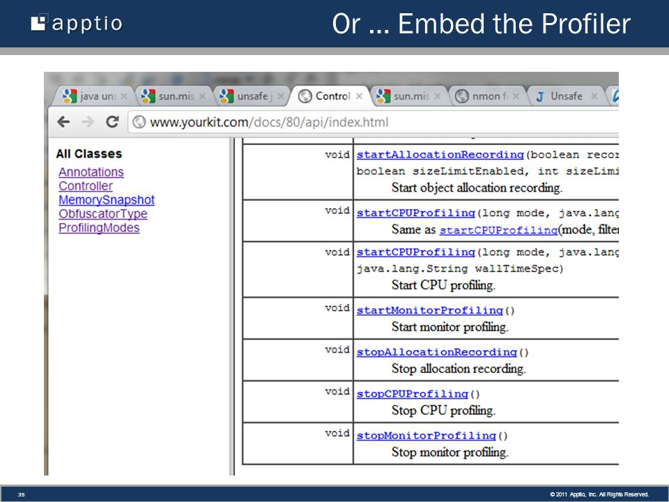 © 2011 Apptio, Inc. All Rights Reserved. 35 Or … Embed the Profiler