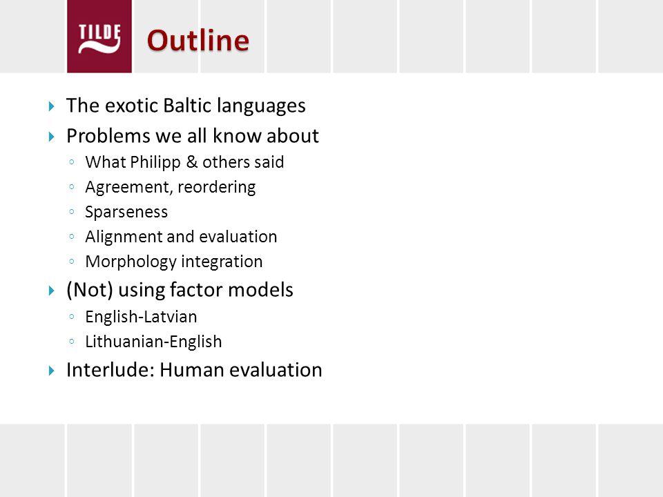 Automatic evaluation Human evaluation