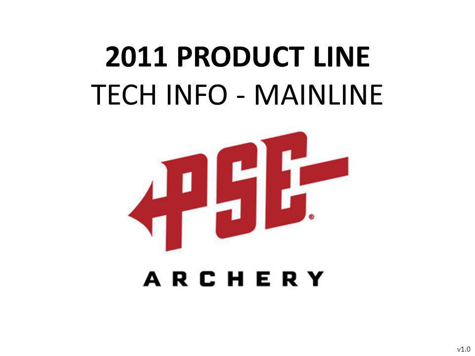 2011 PRODUCT LINE TECH INFO - MAINLINE v1.0