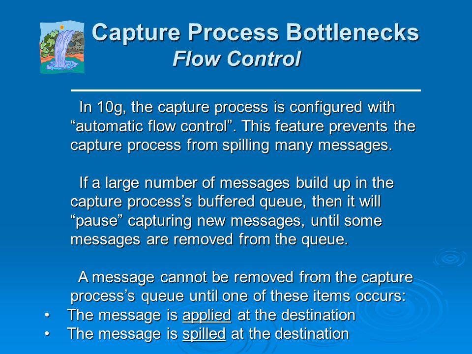 Capture Process Bottlenecks Which archive logs are needed? Capture Process Bottlenecks Which archive logs are needed? The following query can be used