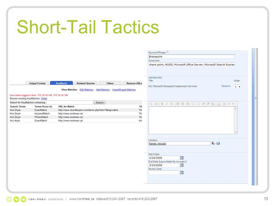 Short-Tail Tactics | www.nonlinear.ca ottawa 613.241.2067 toronto 416.203.2997 13