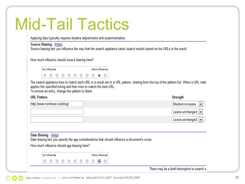Mid-Tail Tactics | www.nonlinear.ca ottawa 613.241.2067 toronto 416.203.2997 18