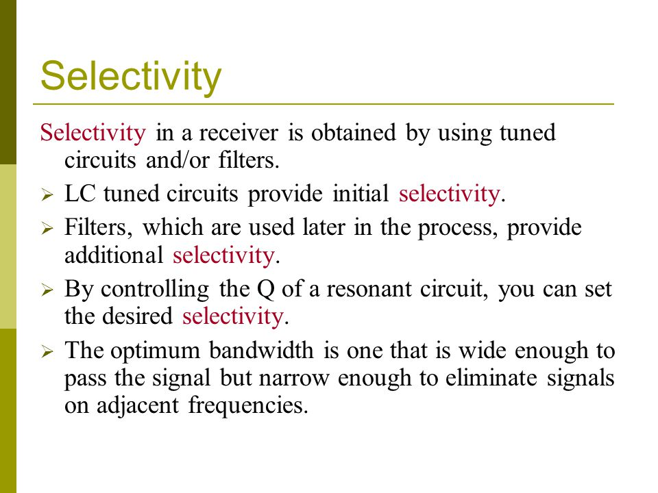 Sensitivity A communication receivers sensitivity, or ability to pick up weak signals, is mainly a function of overall gain, the factor by which an input signal is multiplied to produce the output signal.