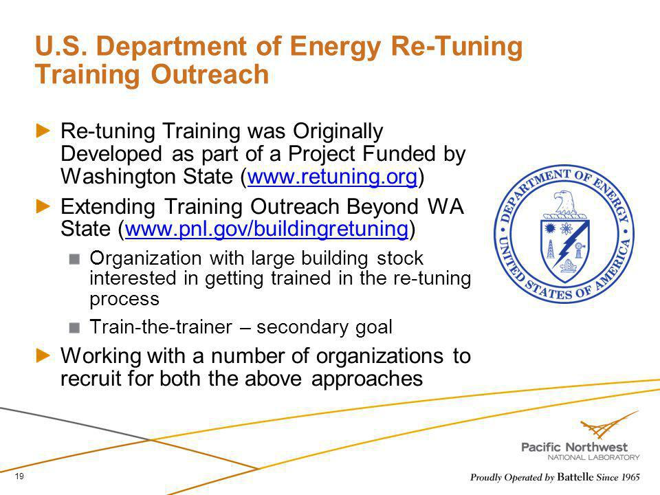 U.S. Department of Energy Re-Tuning Training Outreach Re-tuning Training was Originally Developed as part of a Project Funded by Washington State (www