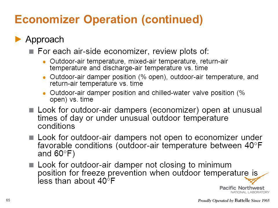 Economizer Operation (continued) Approach For each air-side economizer, review plots of: Outdoor-air temperature, mixed-air temperature, return-air te