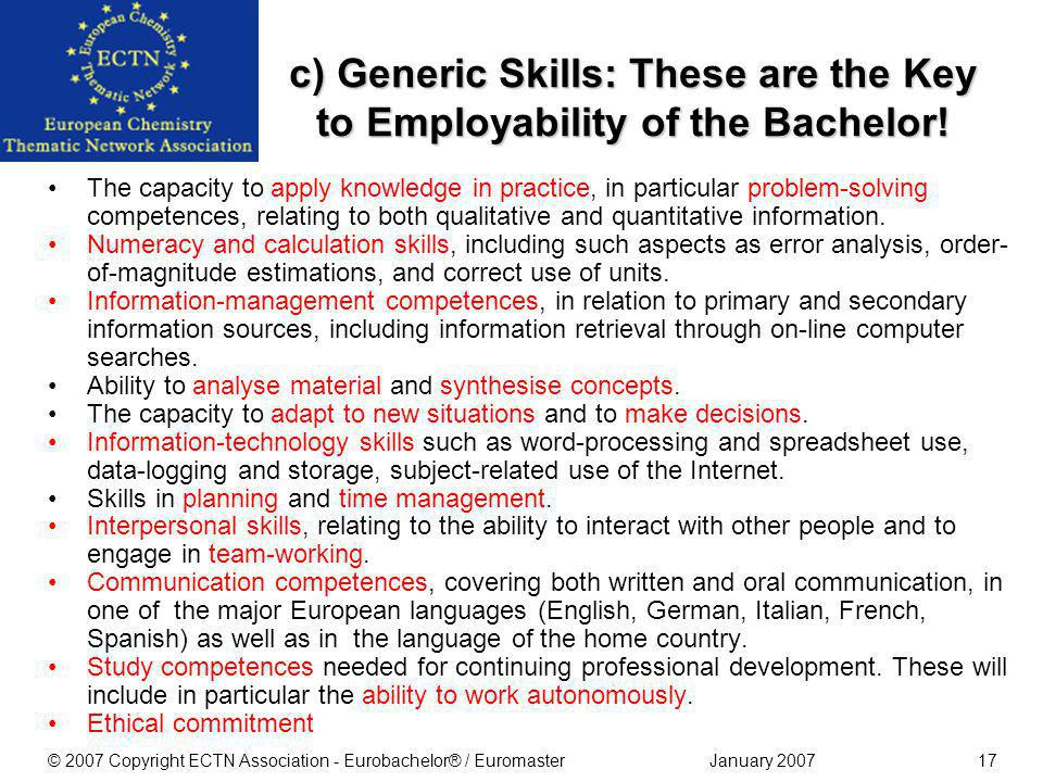 January 2007© 2007 Copyright ECTN Association - Eurobachelor® / Euromaster16 Abilities and skills (a) Chemistry-related cognitive abilities and skills