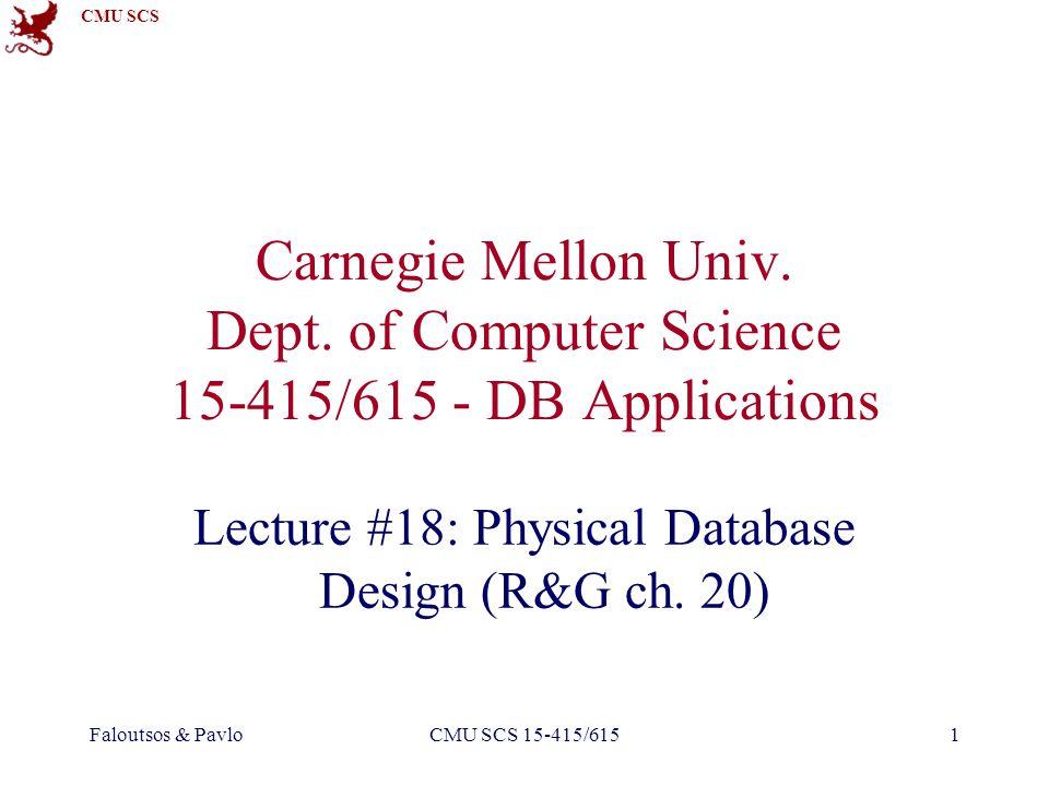 CMU SCS Faloutsos & PavloCMU SCS 15-415/61562 Concurrency Reduce lock durations