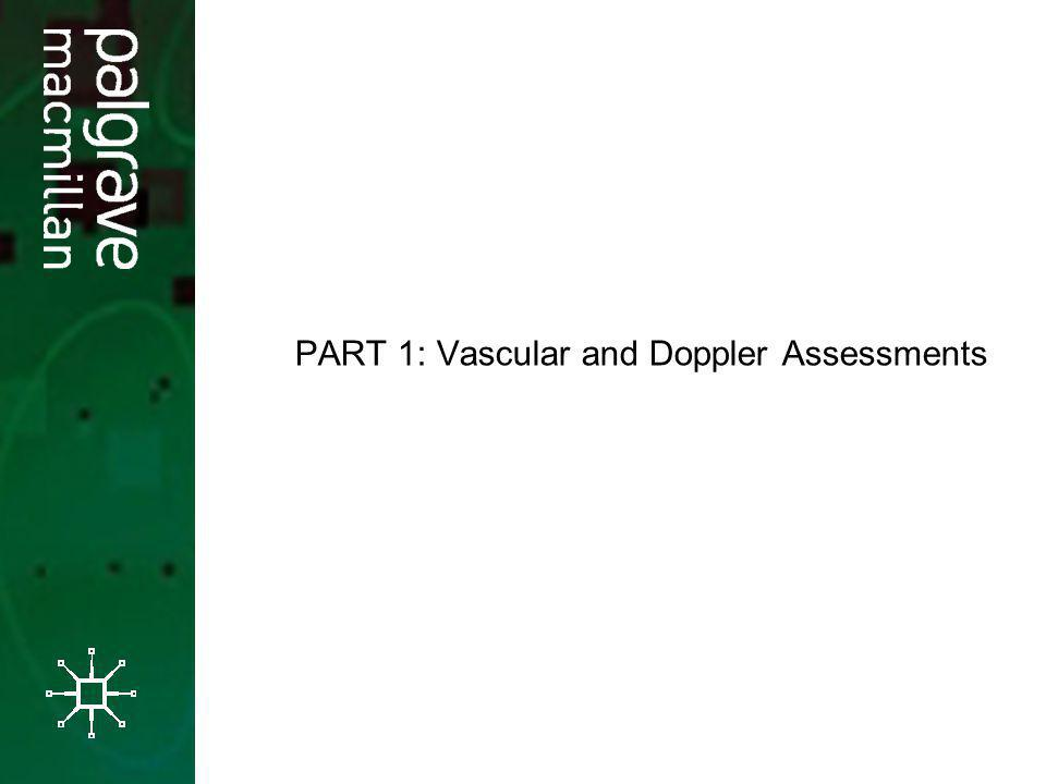 PART 1: Vascular and Doppler Assessments