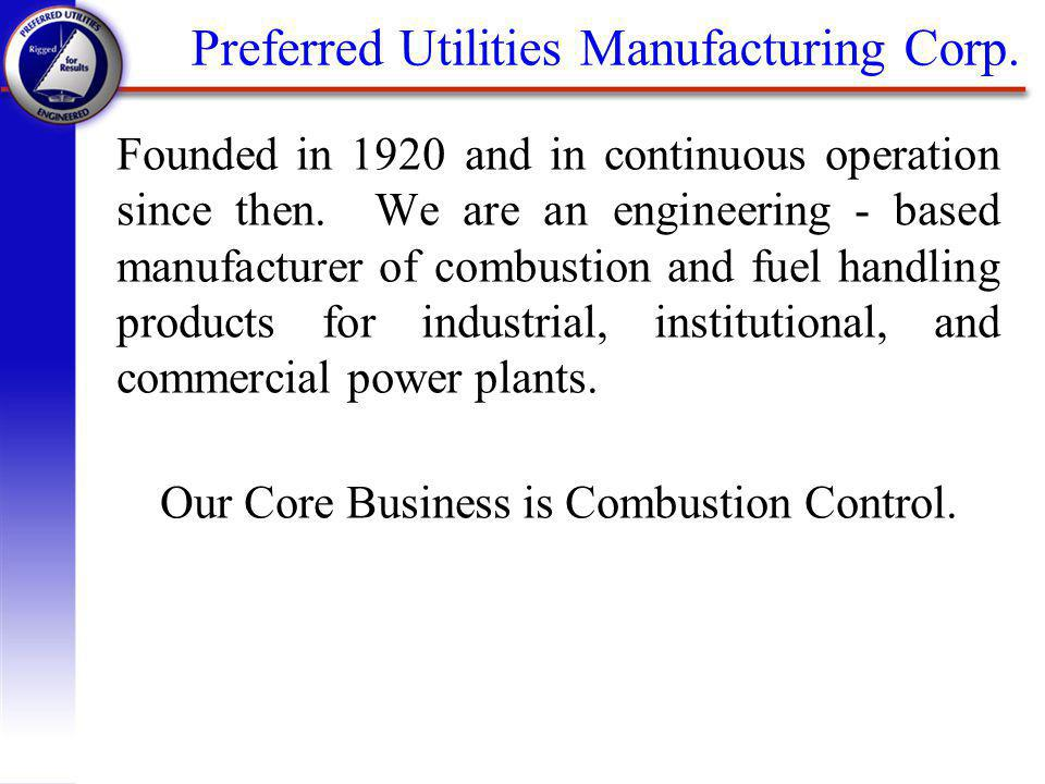 Founded in 1920 and in continuous operation since then.