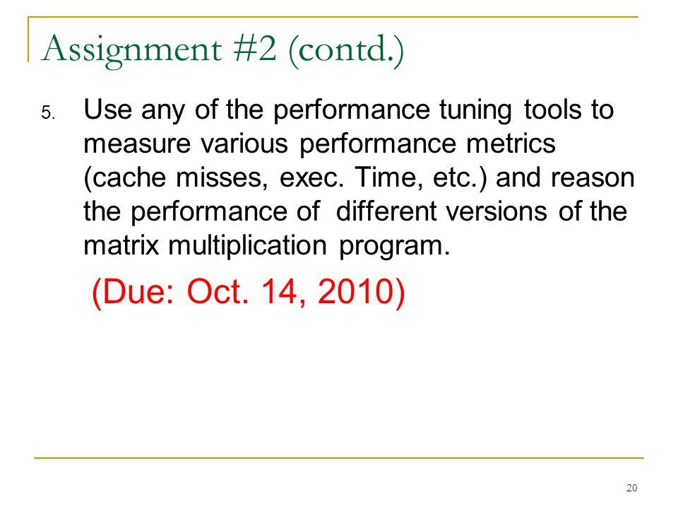 20 Assignment #2 (contd.) 5.