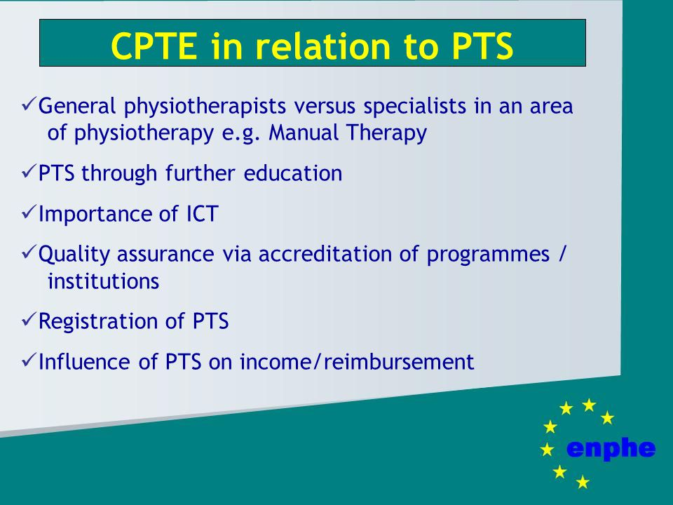 CPTE in relation to PTS General physiotherapists versus specialists in an area of physiotherapy e.g.