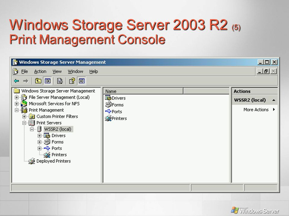 Windows Storage Server 2003 R2 (5) Print Management Console