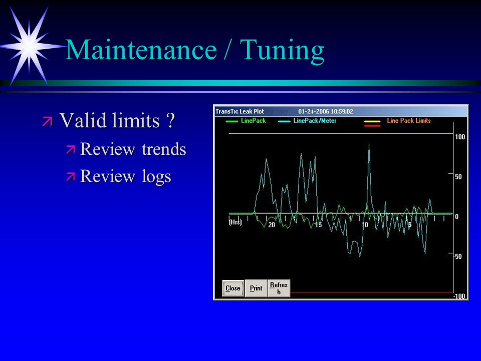 Maintenance / Tuning ä Valid limits ä Review trends ä Review logs