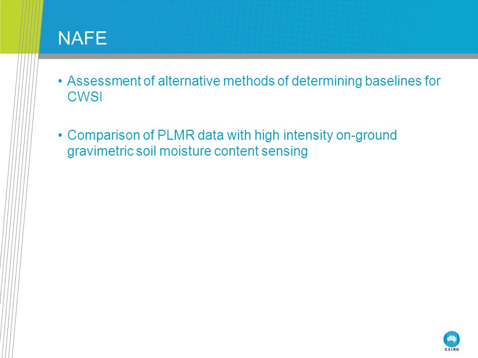 NAFE Assessment of alternative methods of determining baselines for CWSI Comparison of PLMR data with high intensity on-ground gravimetric soil moisture content sensing