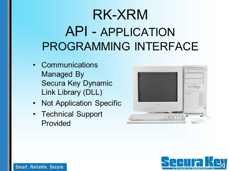 RK-XRM FORMATS UP TO 64 BITS Billions Of Codes Custom Transponder Formats Available ASCII Data