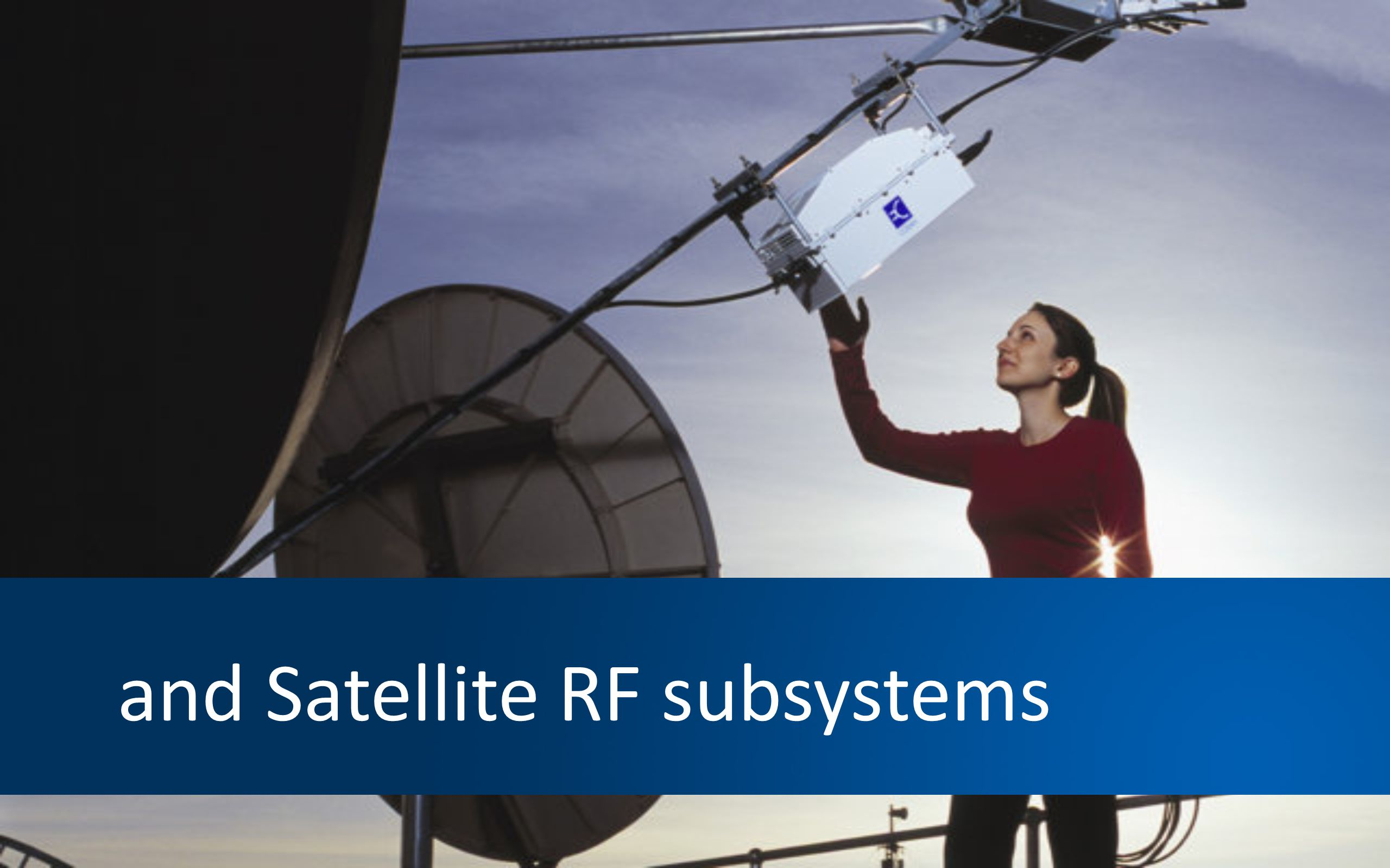 and Satellite RF subsystems