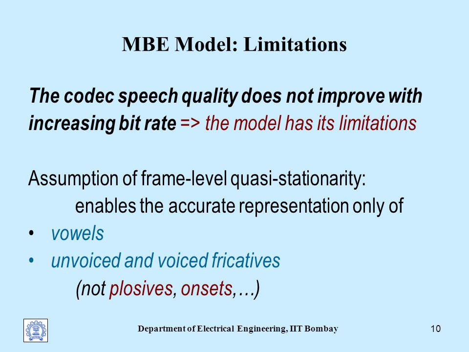 Department of Electrical Engineering, IIT Bombay 9 Related Models: Speech Synthesis Harmonics+Noise Model (HNM): Stylianou Harmonic/Stochastic Model (