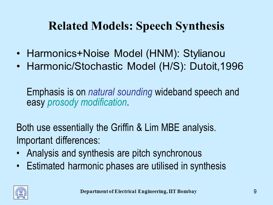 Department of Electrical Engineering, IIT Bombay 19 Experiments with Natural Speech Goal: to study the MBE representation of Unvoiced and voiced fricatives Breathy voice Rough and hoarse voices Speech in noisy background To understand the implications of simplifying the excitation to single-band (SBE) or two-band excitation (TBE)