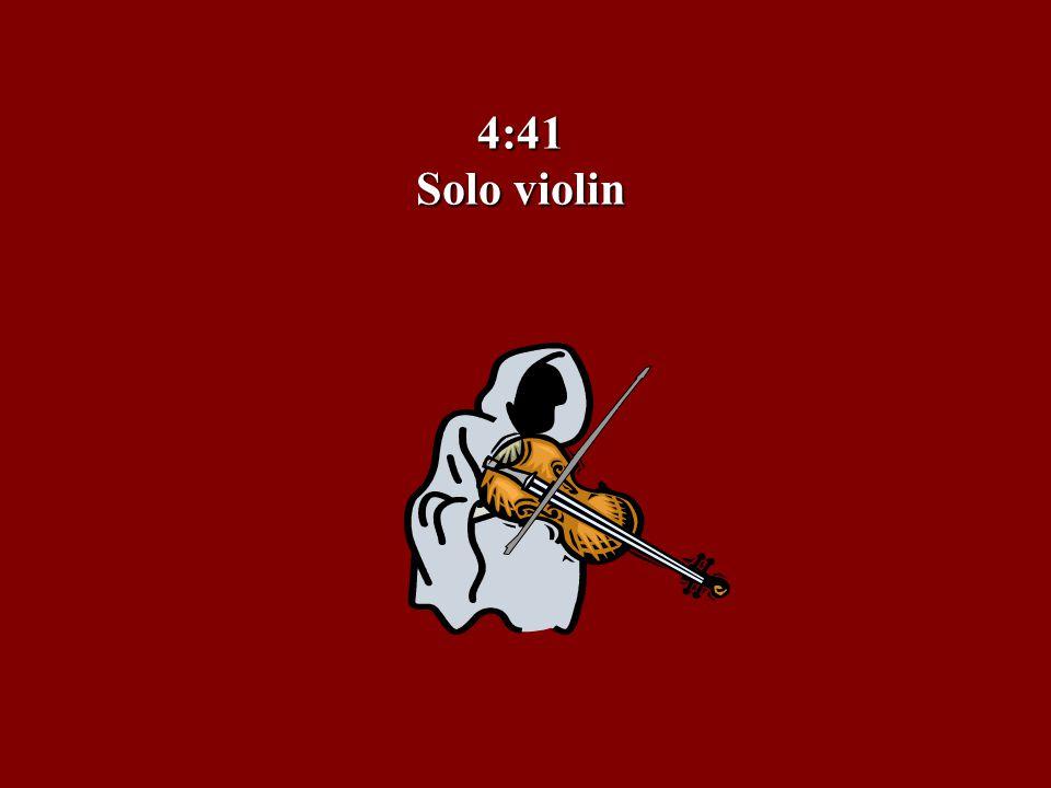 4:41 Solo violin