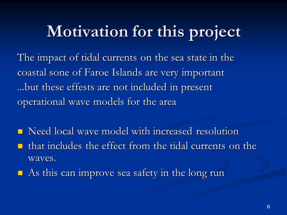 Outline General information General information Validation of wave forecasts from ECMWF Validation of wave forecasts from ECMWF Optimal settings of a local wave model (SWAN) Optimal settings of a local wave model (SWAN) SWAN runs including the effect from tidal currents on the sea state.