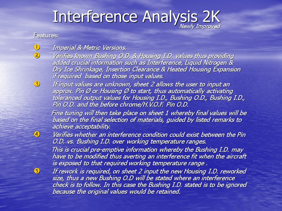 Interference Analysis 2K Newly Improved Features : Imperial & Metric Versions.