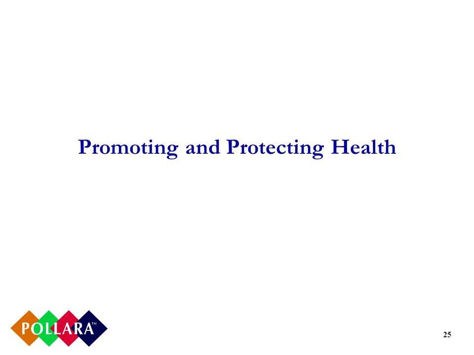 25 Promoting and Protecting Health