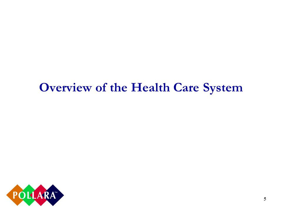 5 Overview of the Health Care System