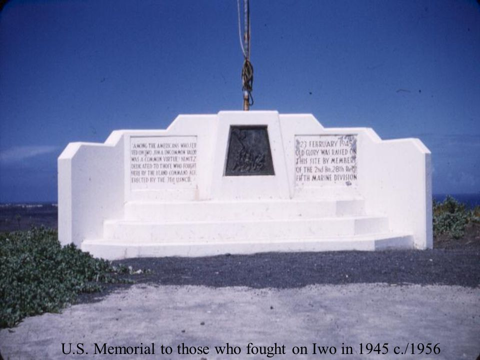 U.S. Memorial to those who fought on Iwo in 1945 c./1956