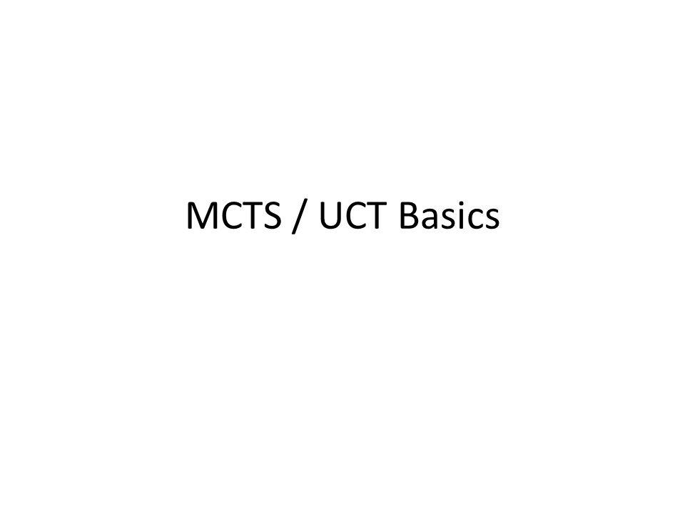 MCTS / UCT Basics
