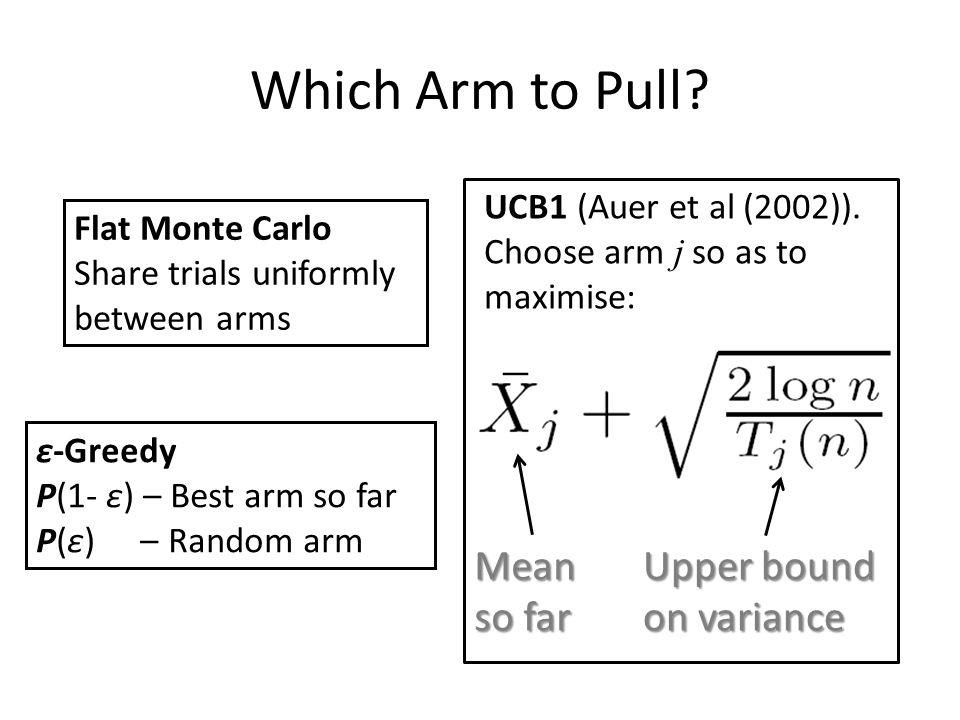 Which Arm to Pull.