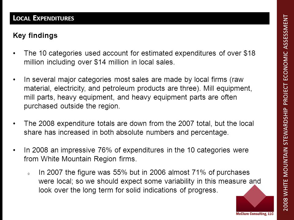 L OCAL E XPENDITURES Key findings The 10 categories used account for estimated expenditures of over $18 million including over $14 million in local sales.