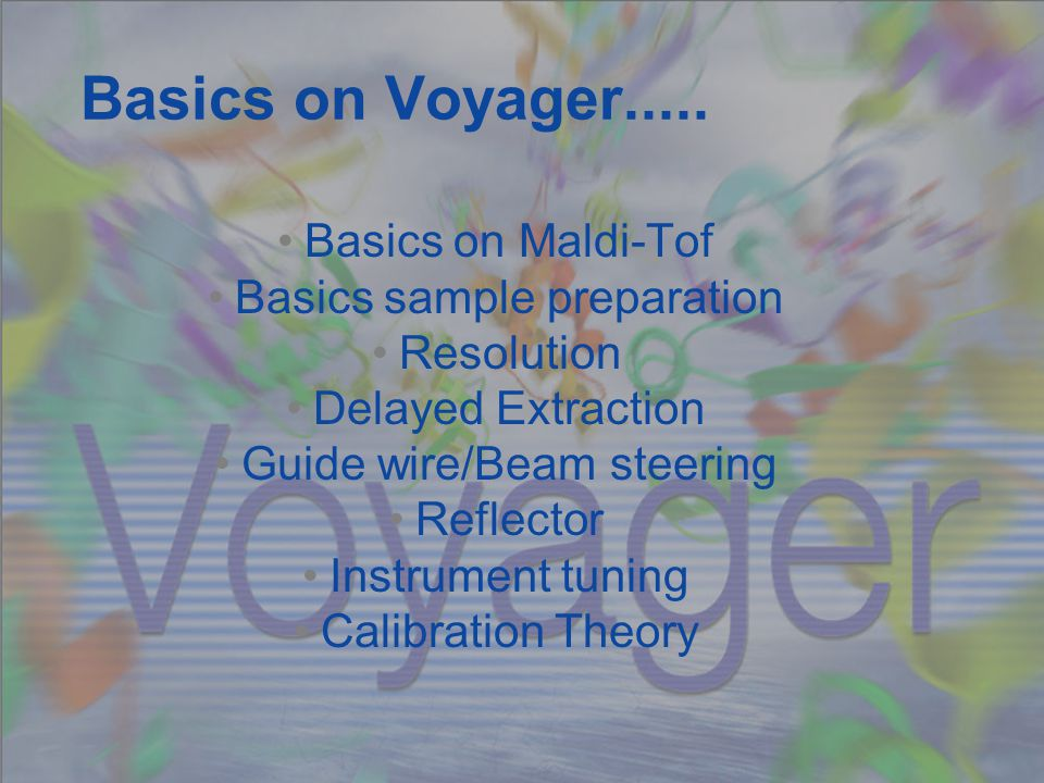 Basics on Voyager.....