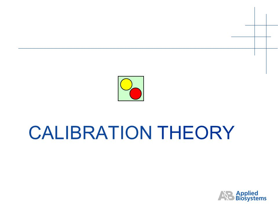CALIBRATION THEORY