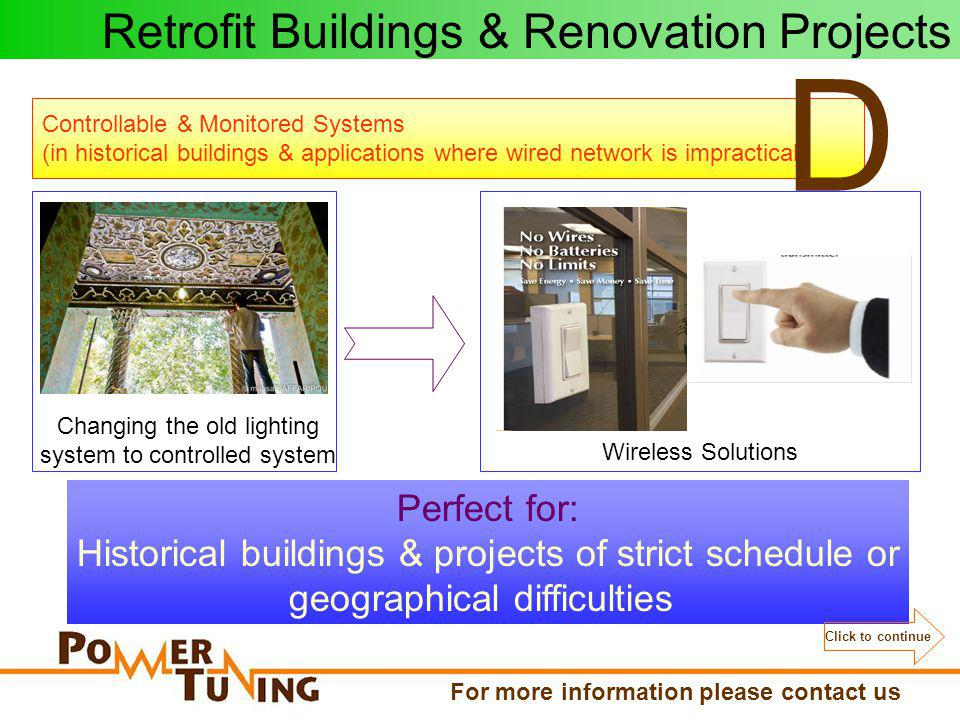 Retrofit Buildings & Renovation Projects For more information please contact us www.PowerTuningEgypt.com Eng.