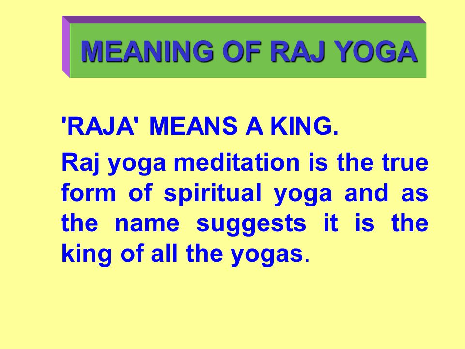 RAJA MEANS A KING.