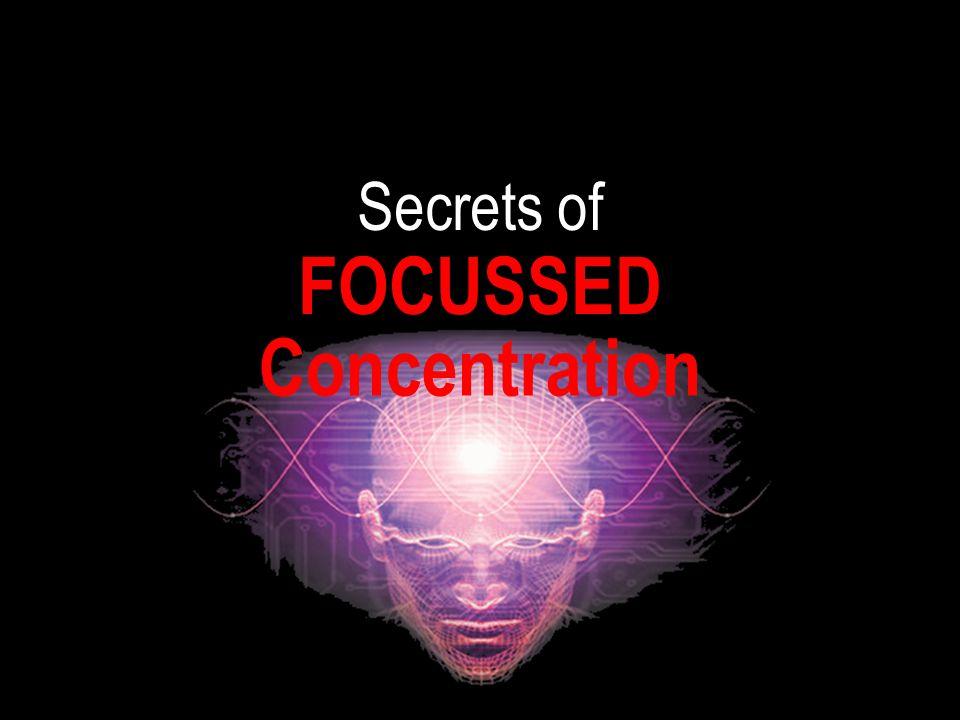Deepak RAO Secrets of Concentration FOCUSSED