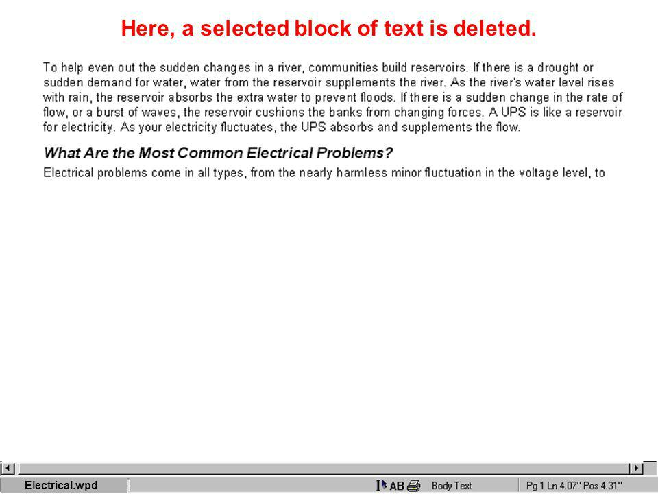 Here, a selected block of text is deleted. Electrical.wpd