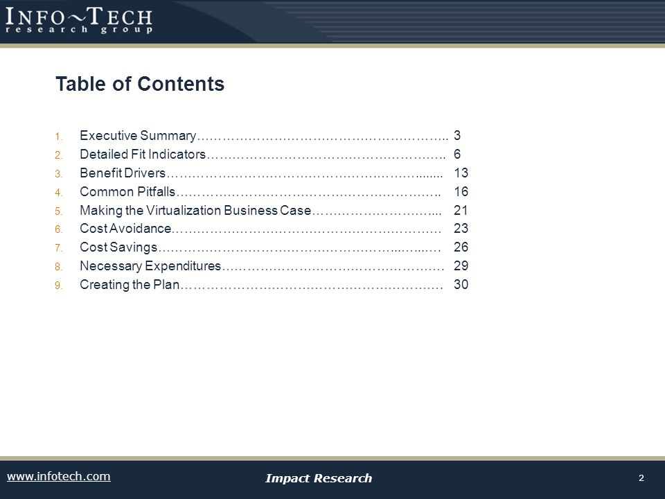 www.infotech.com Impact Research 2 Table of Contents 1. Executive Summary…………………………………………………..3 2. Detailed Fit Indicators………………………………………………..6 3. Ben