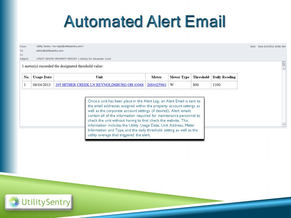 Once a unit has been place in the Alert Log, an Alert Email is sent to the email addresses assigned within the property account settings as well as the corporate account settings (if desired).