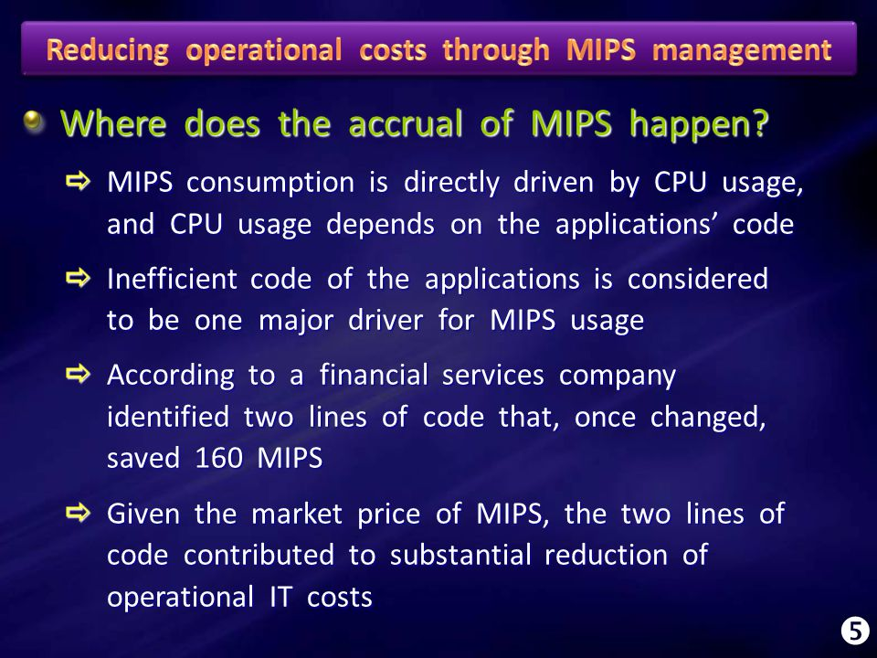 Where does the accrual of MIPS happen.