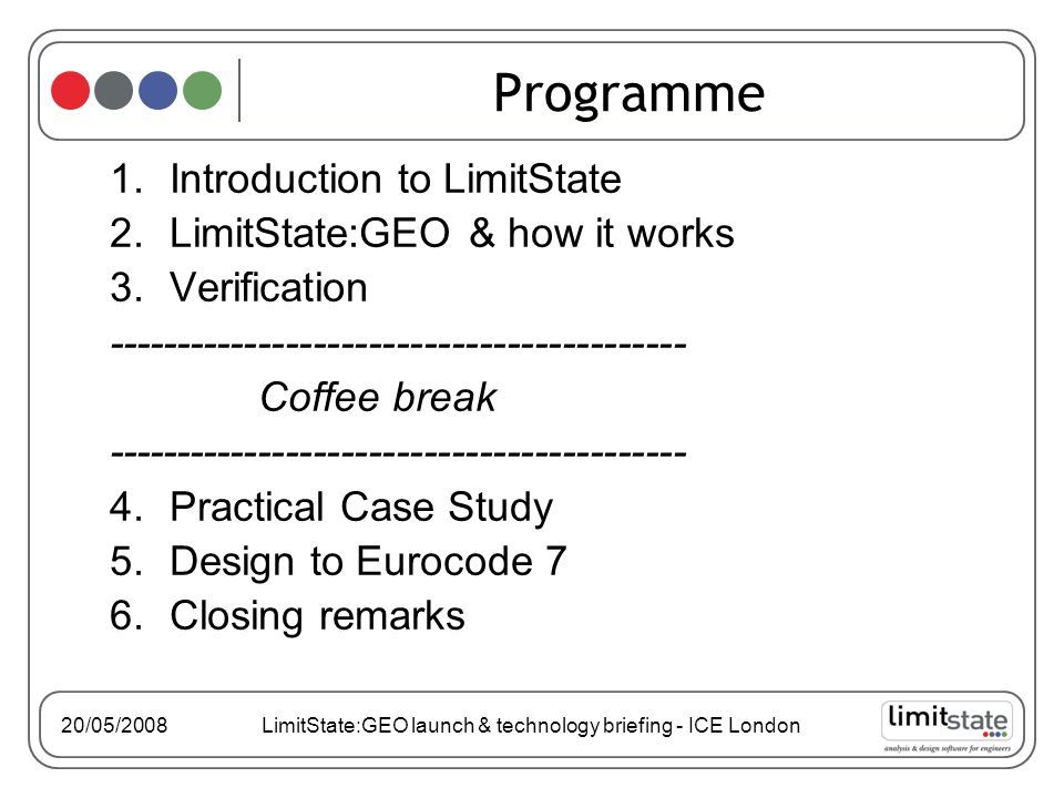 20/05/2008 LimitState:GEO launch & technology briefing - ICE London Key points: 1.Central to DLO method is that discontinuities can crossover Therefore get many more elements for our money 2.More nodes gives more accurate solution 3.Frictional materials & self weight present no special difficulties