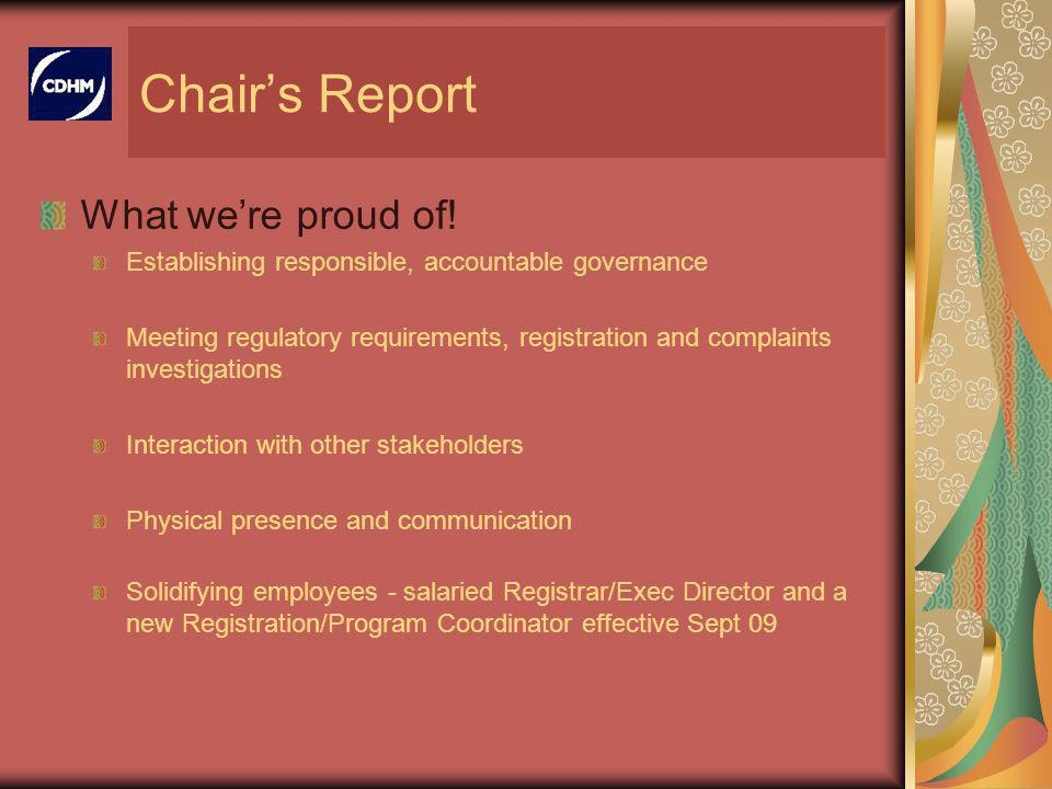 Chairs Report What were proud of.