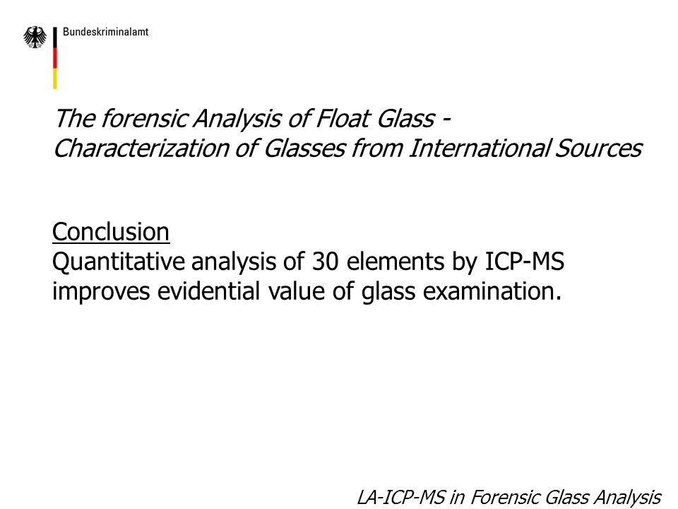 Differentiation of container glass from float glass Data set of 63 float glasses of global origin Data set of 20 container glasses of German origin